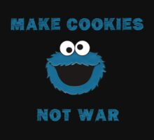 Make Cookies...Not War! by thatdavieguy