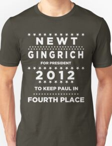 Newt Gingrich for President - To Keep Paul in Fourth Place T-Shirt