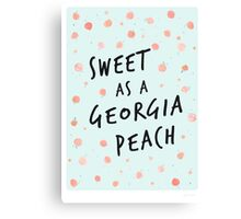 Sweet as a Georgia Peach Canvas Print