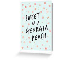 Sweet as a Georgia Peach Greeting Card