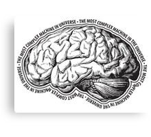 Brain. The Most Complex Machine in the Universe. Canvas Print