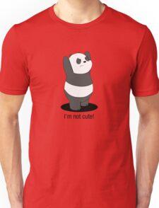 Panda Is NOT Cute Unisex T-Shirt