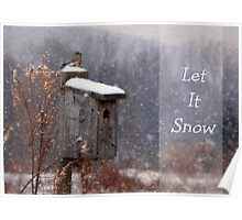 Let It Snow - Greeting Card Poster