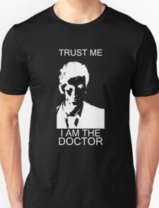 Trust me. I'm the Doctor. T-Shirt