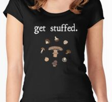 get stuffed. (mushrooms) <white text> Women's Fitted Scoop T-Shirt