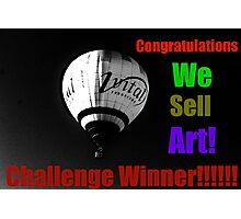 We Sell Art Challenge Win Banner Photographic Print