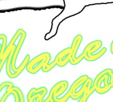 Made In Oregon (no background) Sticker