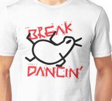 Break Dancin' Unisex T-Shirt
