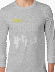 Zombie Survival Guide - Rule #1 Cardio Long Sleeve T-Shirt