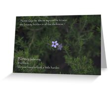 Beauty in the Darkness Greeting Card