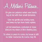 A Mother's Patience (Mothers Prayer) by FineEtch