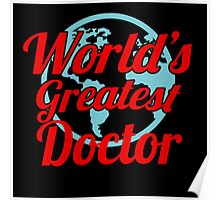 WORLD'S GREATEST DOCTOR Poster
