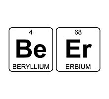 Be Er - Beer - Periodic Table - Chemistry Photographic Print