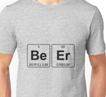 Be Er - Beer - Periodic Table - Chemistry Unisex T-Shirt