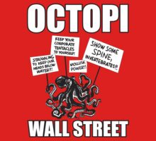 Octopi Wall Street  by BUB THE ZOMBIE