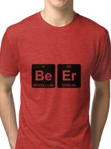 Be Er - Beer - Periodic Table - Chemistry Tri-blend T-Shirt