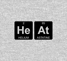 He At - Heat - Periodic Table - Chemistry Unisex T-Shirt