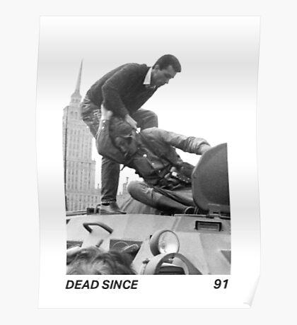 Dead Since 91 Poster