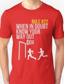 Zombie Survival Guide - Rule #22 - When In Doubt, Know Your Way Out Unisex T-Shirt