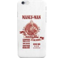 Manly-Man iPhone Case/Skin