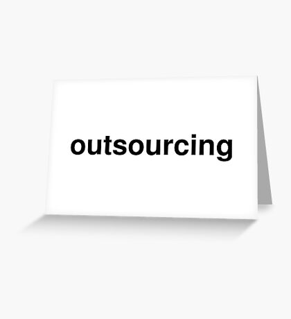 outsourcing Greeting Card