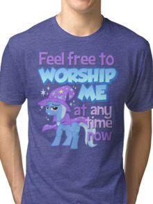 Worship Trixie Tri-blend T-Shirt