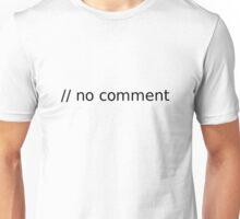 // no comment (black text) Unisex T-Shirt
