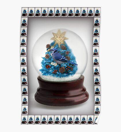 ˚✰˚ ˛★* 。 ˛CHRISTMAS TREE BLUE JAY SNOW GLOBE  ˚✰˚ ˛★* 。 Poster