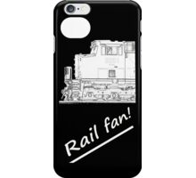 Rail Fan iPhone Case iPhone Case/Skin