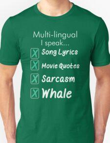 Multi Lingual I Speak Song Lyrics Movie Quotes Sarcasm Whale T-Shirt