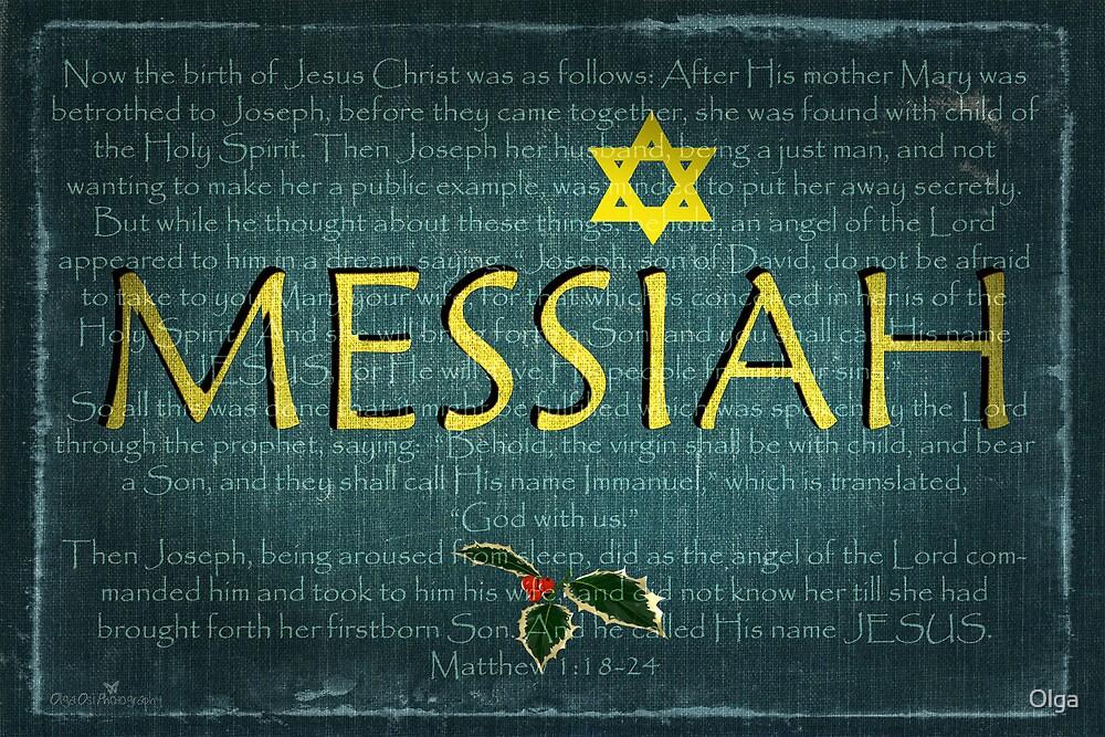 Messiah by Olga
