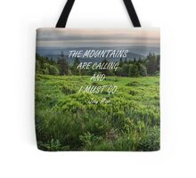 Mountains are calling 3 Tote Bag