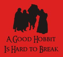 A Good Hobbit is Hard to Break by Anglofile