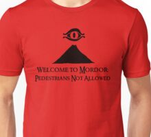 Welcome to Mordor Unisex T-Shirt