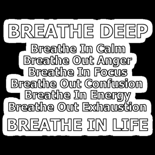 breathe life deep by dedmanshootn