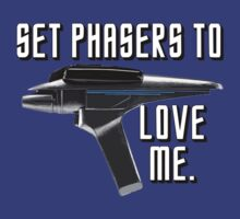 Set Phasers To Love Me by politedemon