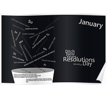 Ditch New Years Resolutions Day - January Poster