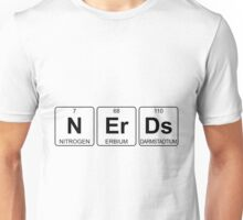 N Er Ds - Nerds - Periodic Table - Chemistry Unisex T-Shirt