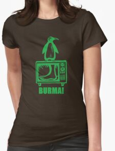 "Monty Python - ""BURMA!"" Womens Fitted T-Shirt"