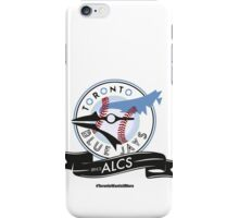 Toronto Blue Jays! iPhone Case/Skin