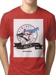 Toronto Blue Jays! Tri-blend T-Shirt