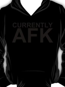 Currently AFK T-Shirt