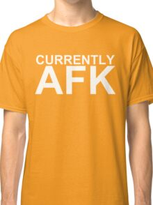 Currently AFK (Reversed Colours) Classic T-Shirt