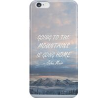 Going to the mountains 4 iPhone Case/Skin
