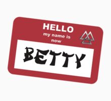 My Name is Now Betty One Piece - Short Sleeve
