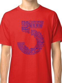 Babylon 5 Quotes - Blue Classic T-Shirt