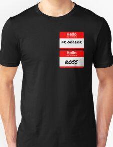 Ross Geller Name Tag T-Shirt