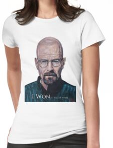 I Won - Walter White Womens Fitted T-Shirt