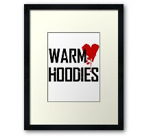 warm hoodies Framed Print