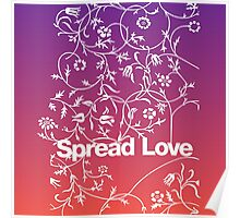Spread Love - Dusk Poster